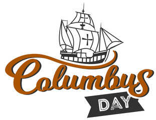 Columbus Day logo sign with ship and inscription