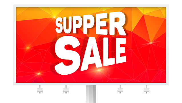 Billboard with ads of Super sale. Design of bright banner for shopping actions. Discount and reduce of price. Promotion poster on background from colored triangles. Text lettering design.