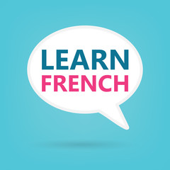 learn french written on a speech bubble- vector illustration