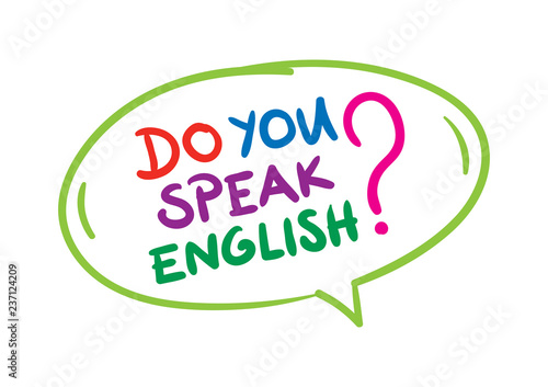 do you speak english letter and talking balloon hand drawn vector
