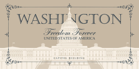 Vector banner or card with words Freedom forever and drawing of the US Capitol Building in Washington DC in retro style in frame with curls. American landmark.