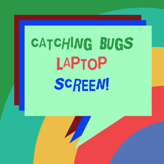 Conceptual hand writing showing Catching Bugs Laptop Screen. Business photo text Computer system protection safety antivirus Stack of Speech Bubble Different Color Piled Text Balloon