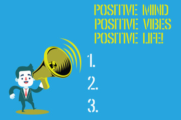 Word writing text Positive Mind Positive Vibes Positive Life. Business concept for Motivation inspiration to live Man in Suit Earpad Standing Moving Holding a Megaphone with Sound icon