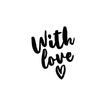 With Love - Greeting card text - Calligraphy phrase for Christmas or other gift. Modern brush lettering phrase. Hand drawn design elements, Xmas greetings cards, invitations. Holiday quotes.