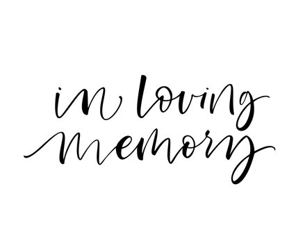 In loving memory card. Modern vector brush calligraphy. Hand drawn lettering quote.