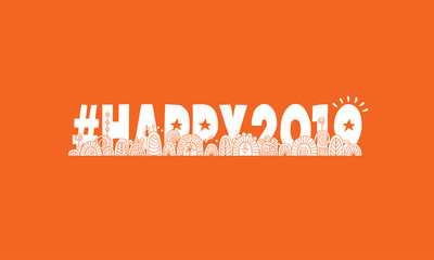 Hashtag happy 2019, doodles, swirls, stars and sparklers on orange background, vector illustration.