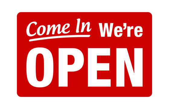 Come in, we're open retail or store sign flat red vector for websites and print