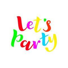 Let's party lettering. Vector illustration