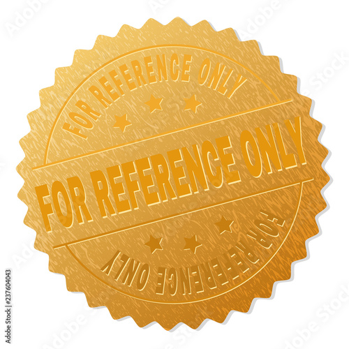 FOR REFERENCE ONLY Gold Stamp Medallion Vector Medal With Text Labels Are Placed Between Parallel Lines And On Circle