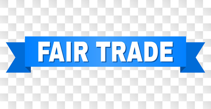 FAIR TRADE text on a ribbon. Designed with white title and blue stripe. Vector banner with FAIR TRADE tag on a transparent background.
