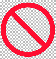 no sign isolated on transparent background. flat style. no sign icon for your web site design, logo, app, UI. Prohibition sign. Not Allowed symbol. vector blank ban.