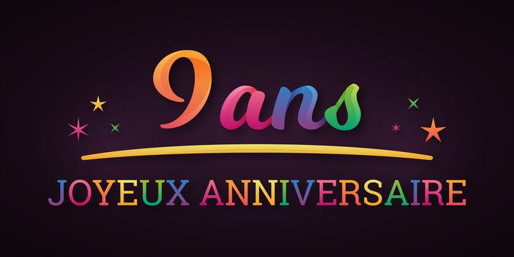 9 ans - Joyeux Anniversaire