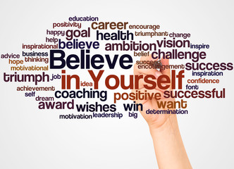 Believe in Yourself word cloud and hand with marker concept