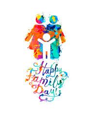 Happy Family day. Vector congratulation card of watercolor splash paint