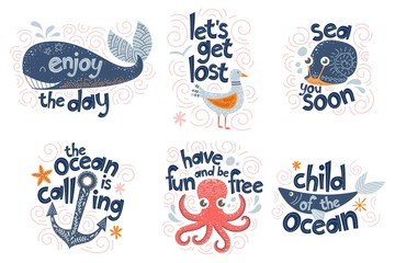 Set of inspirational quotes on the marine theme, lettering with cute doodle style sea characters. Illustrations for nursery decor, prints and posters. Vector
