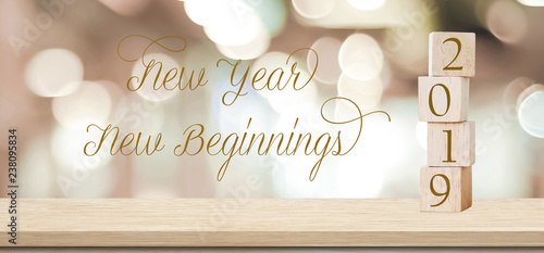 New Beginnings 2019 New year New beginnings, 2019 positive quotation on blur abstract