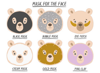 Set mask face beauty animal bear girl and women. Skin spa procedure, cosmetic clean. Head full face, cartoon style.
