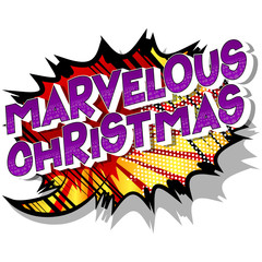 Marvelous Christmas - Vector illustrated comic book style phrase on abstract background.