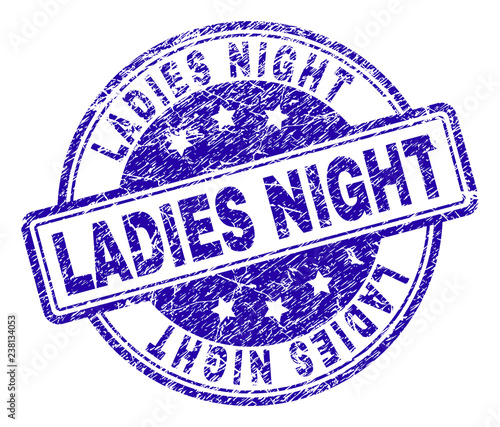 2a885d15b1 LADIES NIGHT stamp seal watermark with grunge texture. Designed with  rounded rectangles and circles. Blue vector rubber print of LADIES NIGHT  text with ...