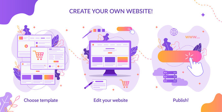 Three simple steps to create your own website. Web development. Website builder infographic. Flat vector illustration.