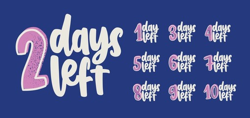 Set of 10 handwritten inscriptions with number of days to go for countdown. Letterings written with calligraphic script. Design elements for event anticipation. Illustration in pink and blue colors.