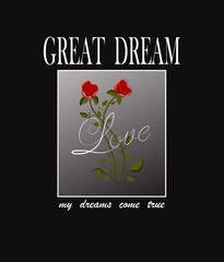 typographic slogan great dream love