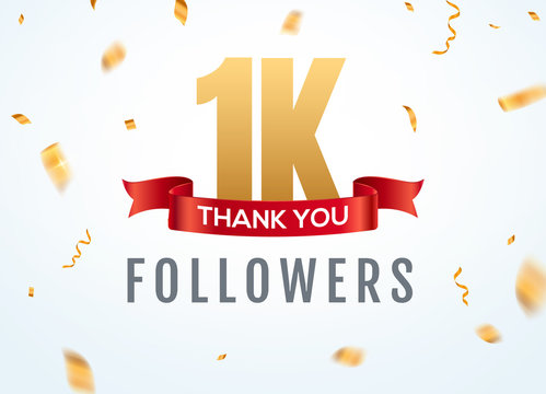 Thank you 1000 followers design template social network number anniversary. Social 1k users golden number friends thousand celebration
