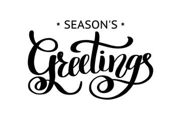 Season's Greetings brush calligraphy vector banner. Lettering black colour.