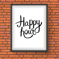 Happy Hour Phrase in a Frame Hanging on Brick Wall