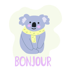 Sitting koala said bonjour, hand drawn icon. Vector illustration for greeting card, kids wear, t shirt, social network stickers, posters design.
