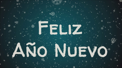 Feliz Ano Nuevo - Happy New Year in spanish language, greeting card, falling snow, blue background