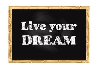 Live your dream blackboard business record Vector illustration for design