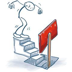 Strichmännchen geht eine Treppe hinunter und wird durch ein Schild gewarnt
