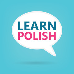learn polish written on a speech bubble- vector illustration