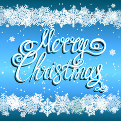 Brightly Christmas Background. Holiday Merry Christmas background. Illustration with lettering design and snowflakes.
