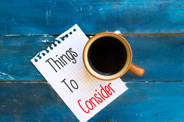 Things To Consider. Business concept