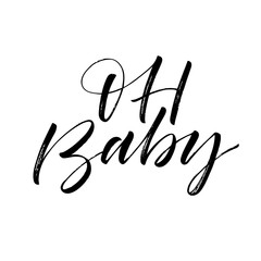 Oh baby card. Hand drawn brush style modern calligraphy. Vector illustration of handwritten lettering.