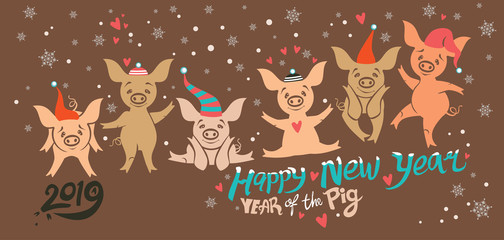 Beautiful card with six cute cartoon pigs in holiday hats. Funny pigs dancing on the background of snowflakes and hearts. Happy New Year! Year of the Pig 2019.