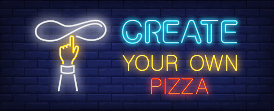 Create your own pizza neon sign. Glowing inscription with hand turning pizza paste on brick wall background. Vector illustration can be used for pizzeria, cafe, fast food