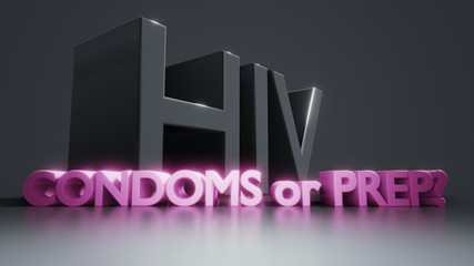 HIV condoms or PrEP AIDS protection information