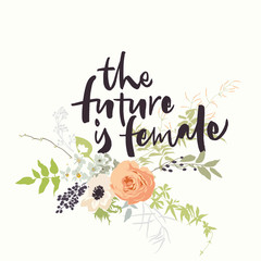 The future is female lettering with flowers