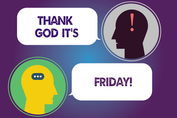 Handwriting text Thank God It S Is Friday. Concept meaning Start of the end of the week be cheerful enjoy Messenger Room with Chat Heads Speech Bubbles Punctuations Mark icon