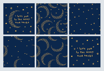 I love you to the moon and back. Set of Greeting cards with moon and stars and  seamless pattern for gift wrap, textile or book covers, wallpapers and scrapbook. Vector.