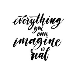 Imagine everything you can is real postcard. Hand drawn brush style modern calligraphy. Vector illustration of handwritten lettering.