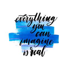 Imagine everything you can is real phrase on watercolor splash. Hand drawn brush style modern calligraphy. Vector illustration of handwritten lettering.