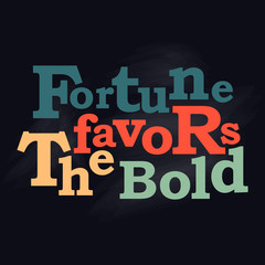 Fortune favors the bold business concept Vector poster design