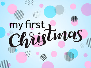 Vector illustration. My first Christmas lettering. Round background.