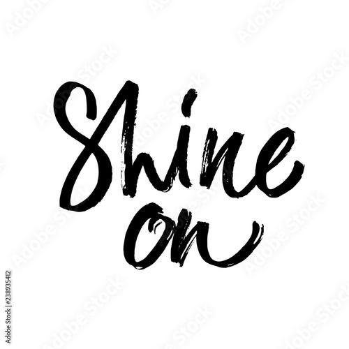 Shine Black Word On White Background Inspirational Design For