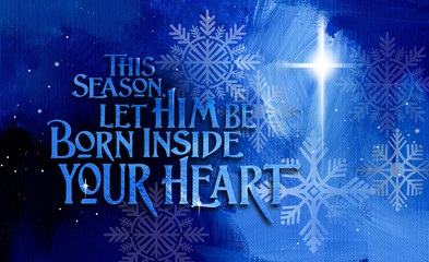 Christmas Born inside your heart background graphic