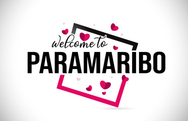 Paramaribo Welcome To Word Text with Handwritten Font and Red Hearts Square.